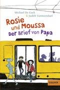 Rosie und Moussa. Der Brief von Papa