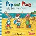 Pip und Posy - Der neue Freund