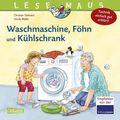 Waschmaschine, Föhn und Kühlschrank - Technik einfach gut erklärt