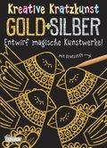 Gold und Silber, m. Kratzstift