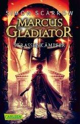 Marcus Gladiator - Straßenkämpfer