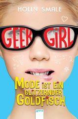 Geek Girl - Mode ist ein glitzernder Goldfisch