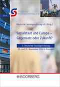 Sozialstaat und Europa - Gegensatz oder Zukunft?