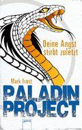 Paladin Project - Deine Angst stirbt zuletzt