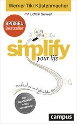 simplify your life - Einfacher und glücklicher leben