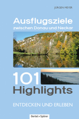 Ausflugsziele zwischen Donau und Neckar
