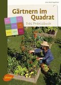 Gärtnern im Quadrat - Das Praxisbuch