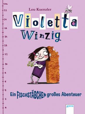 Violetta Winzig - Ein fischstäbchengroßes Abenteuer