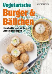 Vegetarische Burger & Bällchen