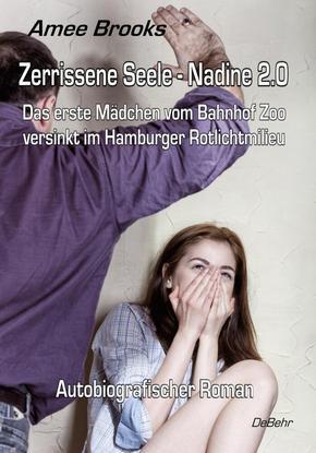 Zerrissene Seele - Nadine 2.0