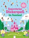 Superstarker Stickerspaß. Im Feenland