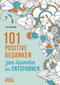 101 positive Gedanken