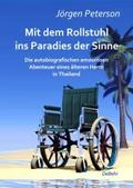 Mit dem Rollstuhl ins Paradies der Sinne