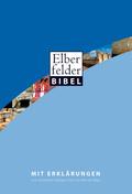 Bibelausgaben: Elberfelder Bibel mit Erklärungen; Brockhaus