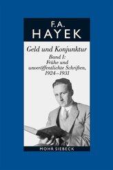 Gesammelte Schriften in deutscher Sprache: Geld und Konjunktur; Abt. A; Bd.8 - Bd.1
