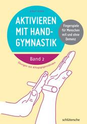 Aktivieren mit Handgymnastik - Bd.2