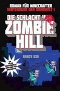 Verteidiger der Oberwelt - Die Schlacht von Zombie Hill