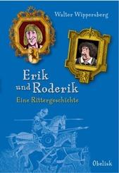 Erik und Roderik