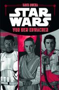 Star Wars - Vor dem Erwachen