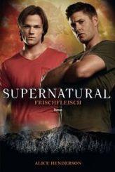 Supernatural - Frischfleisch