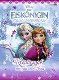 Disney Die Eiskönigin - Völlig unverfroren, Kreativspaß mit Elsa und Anna