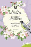 Boulder Lovestories - Amazing Grace
