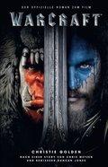 Warcraft - Der offizielle Roman zum Film