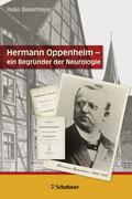 Hermann Oppenheim - ein Begründer der Neurologie