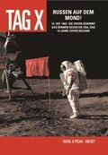 Tag X - Russen auf dem Mond!