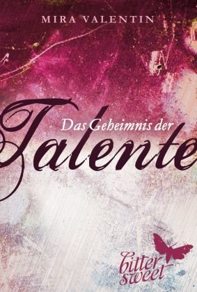 Das Geheimnis der Talente - Tl.1-3