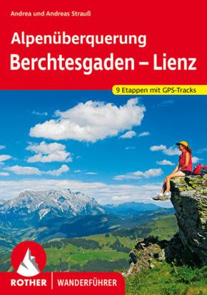 Rother Wanderführer Alpenüberquerung Berchtesgaden - Lienz