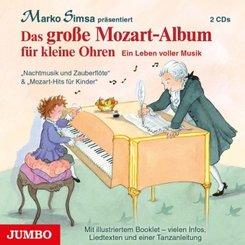 Das große Mozart-Album für kleine Ohren, 2 Audio-CDs
