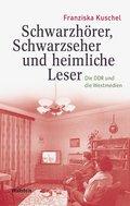Schwarzhörer, Schwarzseher und heimliche Leser