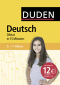 Deutsch in 15 Minuten - Diktat 5.-7. Klasse