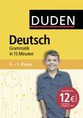 Deutsch in 15 Minuten - Grammatik 5.-7. Klasse