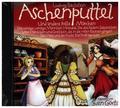 Aschenputtel und andere tolle Märchen, 1 Audio-CD