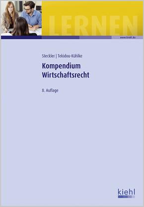 Kompendium Wirtschaftsrecht