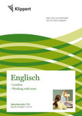 Englisch 7/8, London - Working with texts, m. Audio-CD