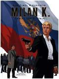Milan K. - Krieg der Silowiki