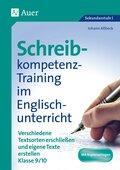 Schreibkompetenz-Training im Englischunterricht, Klasse 9/10
