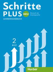 Schritte plus Neu - Deutsch als Fremdsprache / Deutsch als Zweitsprache: Lehrerhandbuch; 2