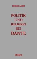 Politik und Religion bei Dante