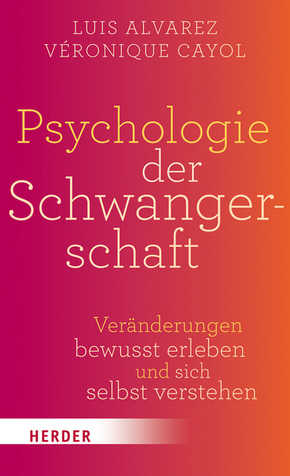 Psychologie der Schwangerschaft