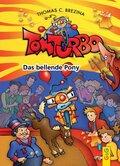 Tom Turbo - Das bellende Pony