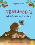 Grabumski's Abenteuer im Garten