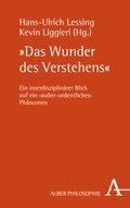 """""""Das Wunder des Verstehens"""""""