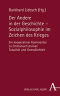Der Andere in der Geschichte - Sozialphilosophie im Zeichen der Gewalt