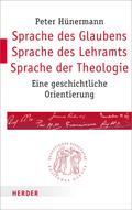 Sprache des Glaubens - Sprache des Lehramts - Sprache der Theologie