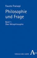 Philosophie und Frage - Bd.1