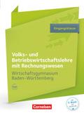Volks- und Betriebswirtschaftslehre mit Rechnungswesen, Wirtschaftsgymnasium Baden-Württemberg: Profil Wirtschaft